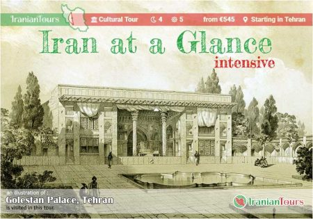 Iran Tour : Iran at Glance (intensive) starting in Tehran