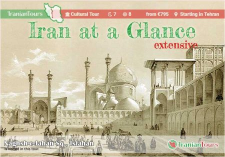 Iran Tour : Iran at Glance (extensive) starting in Tehran