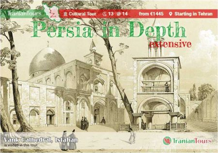 Iran Tour : Persia in Depth (extensive) starting in Tehran